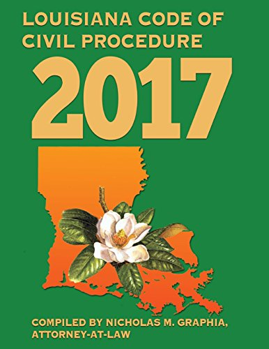 Louisiana Code of Civil Procedure 2017 (Codes of Louisiana)