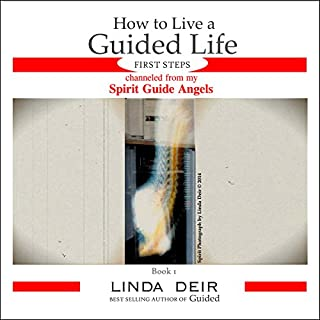 How to Live a Guided Life First Steps, Book 1 cover art