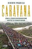 Caravana: Cómo el Éxodo Centroamericano Salió de la Clandestinidad