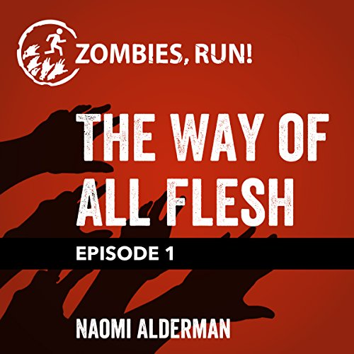 Ep. 1: The Way of All Flesh cover art