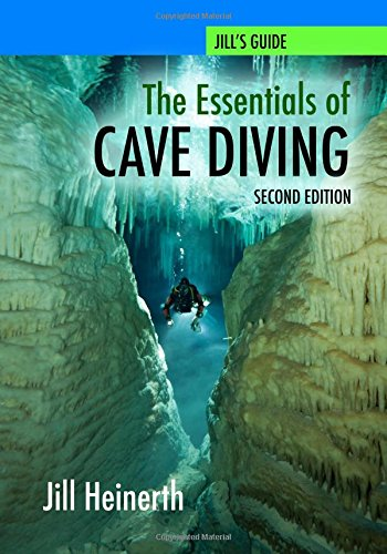 The Essentials of Cave Diving - Second...