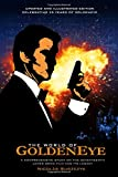The World of GoldenEye: (Updated Edition)