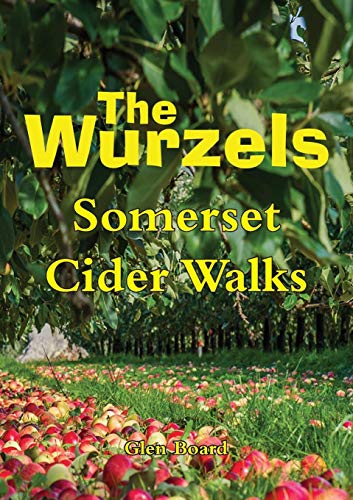 The Wurzels - Somerset Cider Walks