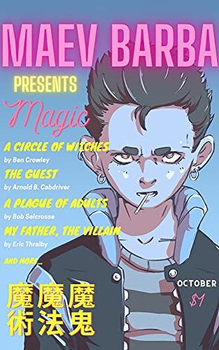 Maev Barba Presents: Issue 1: Magic (English Edition)