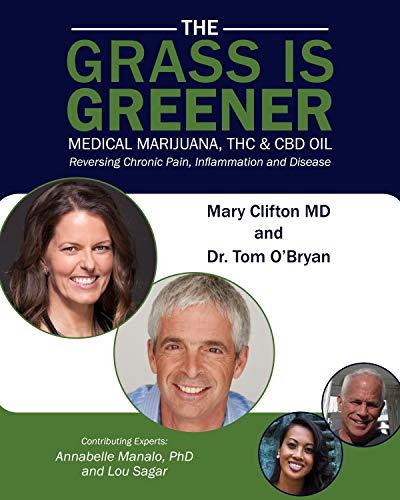 THE GRASS IS GREENER Medical Marijuana,...