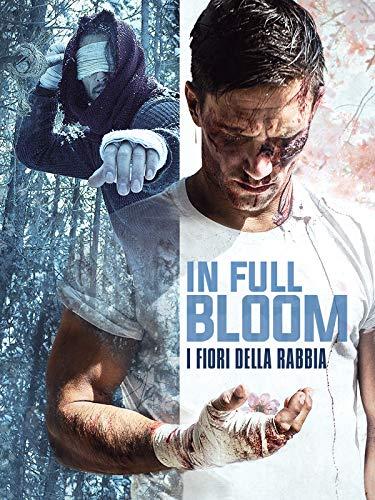 In full bloom - I fiori della rabbia