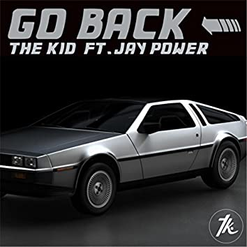 Go Back (feat. Jay Power)