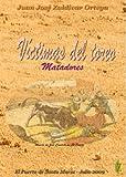 MATADORES DE TOROS VICTIMAS DEL TOREO DESDE 1710 HASTA 1991