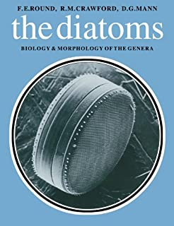 Diatoms: Biology and Morphology of the Genera (English Edition)