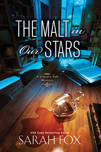 Compare Textbook Prices for The Malt in Our Stars A Literary Pub Mystery  ISBN 9781496718709 by Fox, Sarah