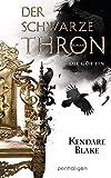 Der Schwarze Thron 4 - Die Göttin: Roman