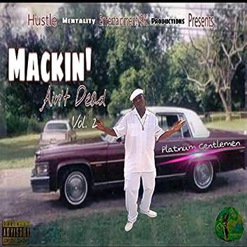 Mackin' Ain't Dead 2