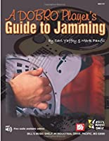 A Dobro Player's Guide to Jamming 0786679972 Book Cover