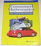 CONSUMER MATHEMATICS: TEACHER KEY WITH SOLUTIONS [Paperback] -  ABEKA
