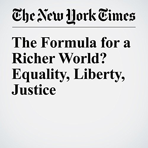 The Formula for a Richer World? Equality, Liberty, Justice audiobook cover art