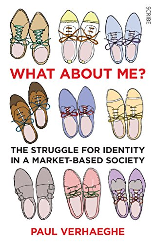 What about Me?: the struggle for identity in a market-based society (English Edition)