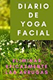 Diario de Yoga Facial: eliminar eficazmente las arrugas