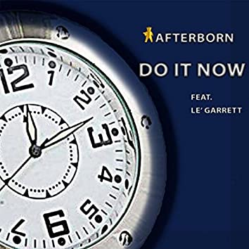 Do It Now (feat. Le' Garrett)
