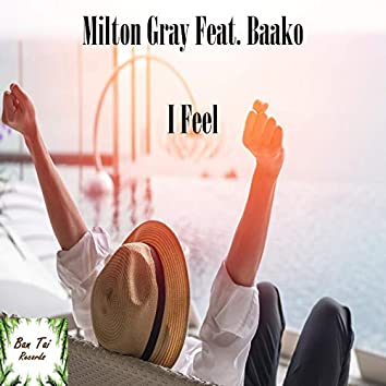 I Feel (feat. Baako)