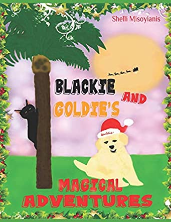 Blackie and Goldie's Magical Adventures