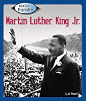 Martin Luther King Jr. (Black History Biographies)