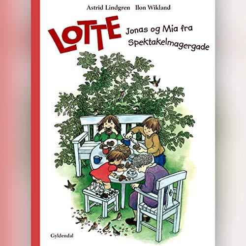 Lotte, Jonas og Mia fra Spektakelmagergade Titelbild