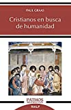 Cristianos En Busca De Humanidad: 296 (Patmos)
