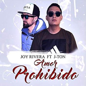 Amor Prohibido (feat. J-Ton)