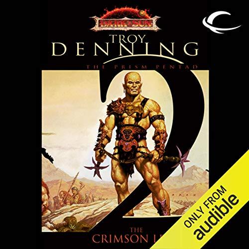 The Crimson Legion: Dungeons and Dragons: Dark Sun: Prism Pentad, Book 2