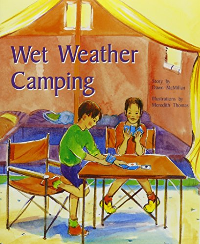 Wet Weather Camping: Individual Student Edition Turquoise (Levels 17-18) (Rigby PM Plus)
