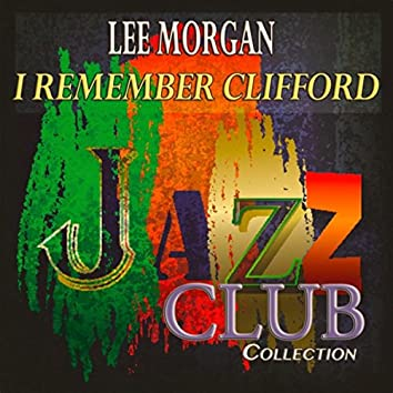 I Remember Clifford (Jazz Club Collection)