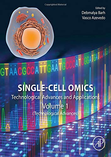 Single-Cell Omics: Volume 1: Technological Advances and Applications