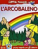 L'arcobaleno. Con adesivi