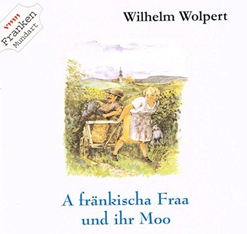 A fränkischa Fraa und ihr Moo Titelbild