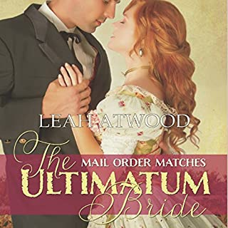 The Ultimatum Bride     Mail-Order Matches              By:                                                                                                                                 Leah Atwood                               Narrated by:                                                                                                                                 Randy Fuller                      Length: 1 hr and 59 mins     Not rated yet     Overall 0.0