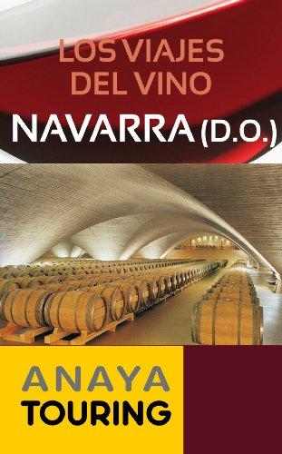 Los viajes del vino. Navarra (Guías Touring)
