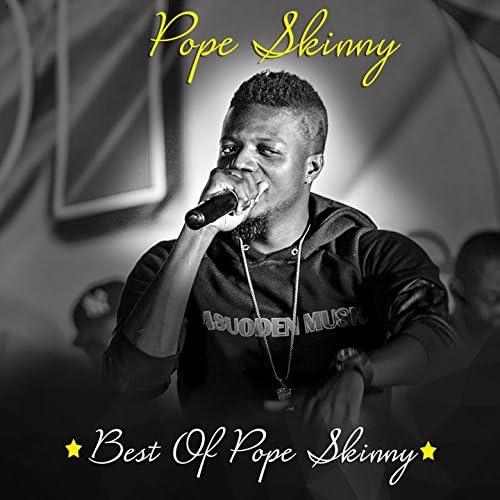 Pope Skinny