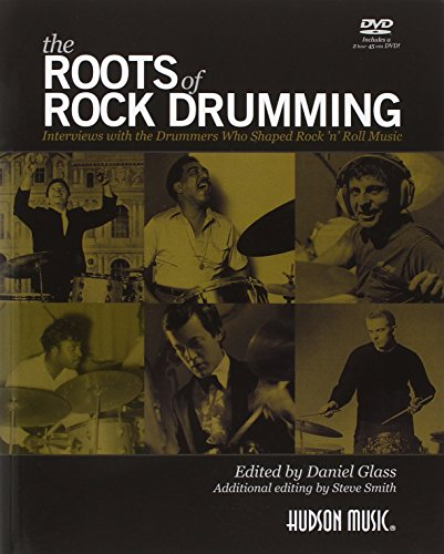 The Roots Of Rock Drumming (Buch & DVD): Interviews with the Drummers Who Shaped Rock 'n' Roll Music