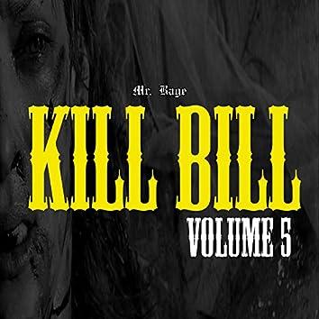 Kill Bill, Vol. 5