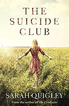 The Suicide Club by [Sarah Quigley]