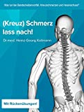 Kreuzschmerz lass nach: Was tun bei Hexenschuss,...