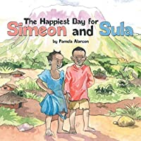 The Happiest Day for Simeon and Sula