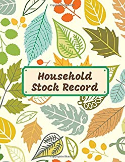 Household Stock Record: Large Daily Weekly Monthly Year round Tracking Sheet and Inventory Management Control Book, Entry Logbook Notebook for ... x 11 Paperback, 120 Pages (Inventory Manager)