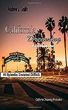 California Dreaming: A Los Angeles Series: (Vol.3) (Italian Edition)