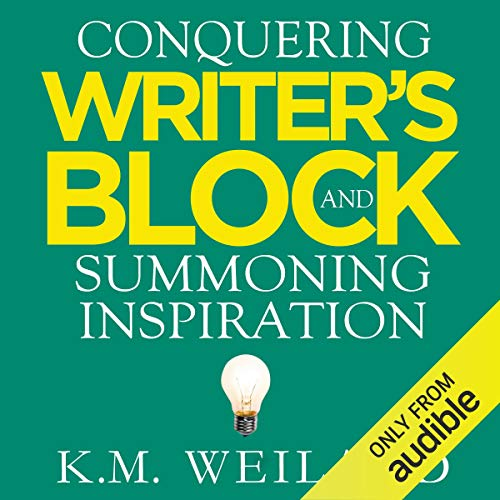 Conquering Writer's Block and Summoning Inspiration audiobook cover art