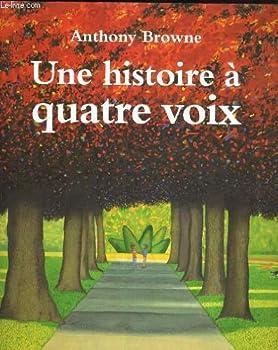 Paperback Une histoire à quatre voix [French] Book