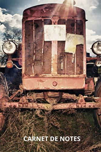 Carnet de notes tracteur ancien: journal ligné pour passionnés, collectionneur de vieux tracteurs, retro, vintage, de collection | 100 pages format 6'x9'