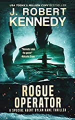 Rogue Operator (Special Agent Dylan Kane Thrillers Book 1)