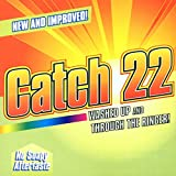 Songtexte von Catch 22 - Washed Up and Through the Ringer!