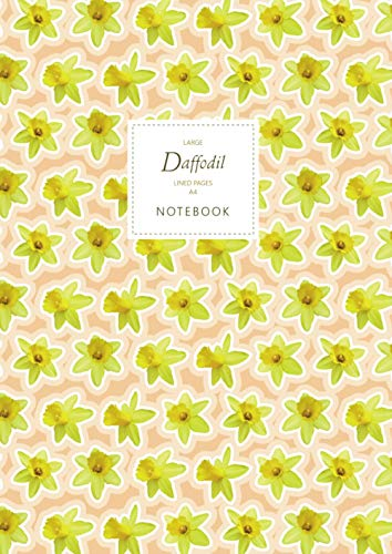Daffodil Notebook - Lined Pages - A4 - Large: (Peach Edition) Fun flower notebook 192 lined pages (A4 / 8.27x11.69 inches / 21x29.7cm)